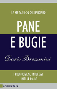 Pane e Bugie - Dario Bressanini