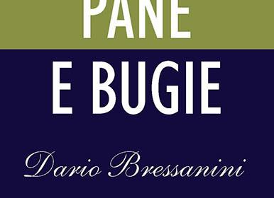 """""""Pane e Bugie"""" di Dario Bressanini – La recensione di Laura Cellupica."""
